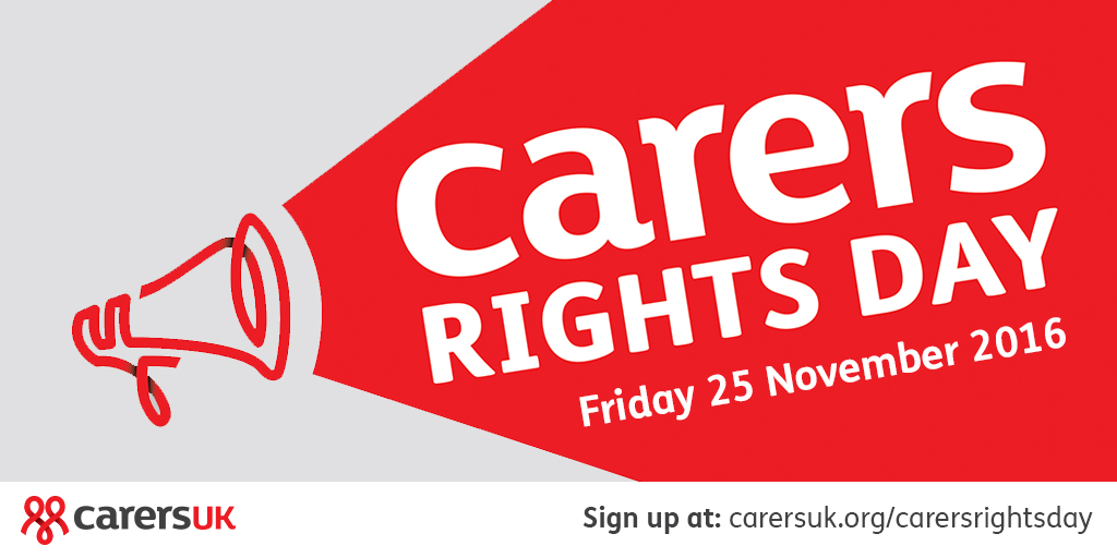 Carers Rights Day - 25 November 2016